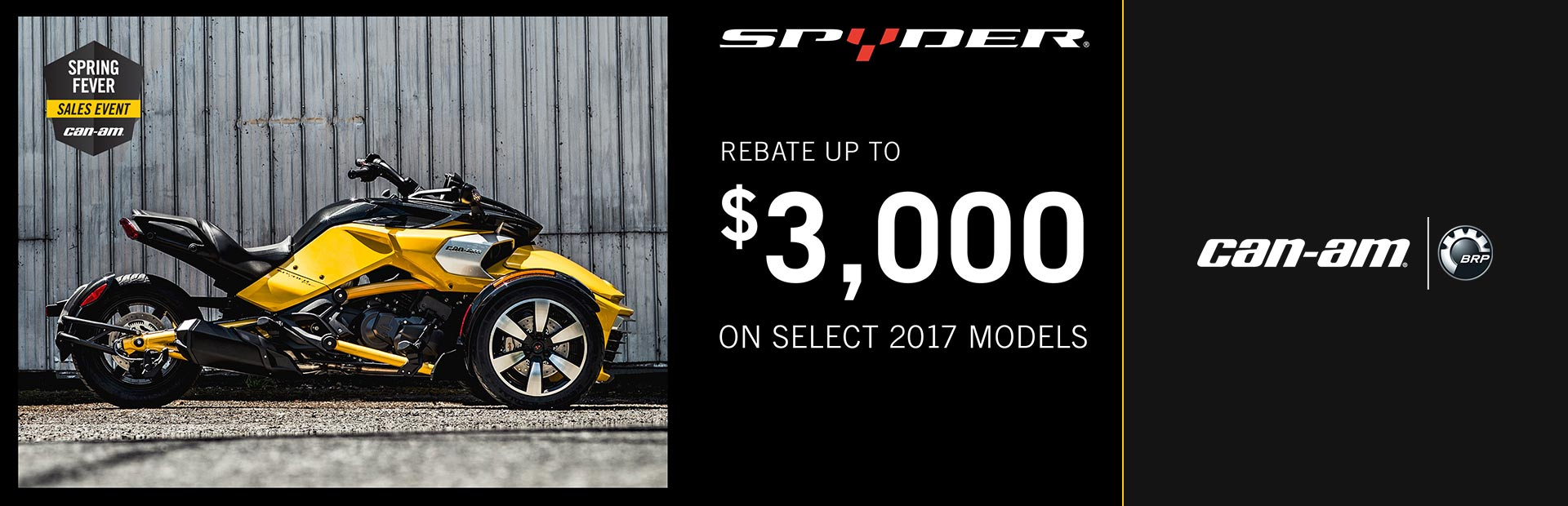 Can-Am: Spring Fever Sales Event (Spyder)